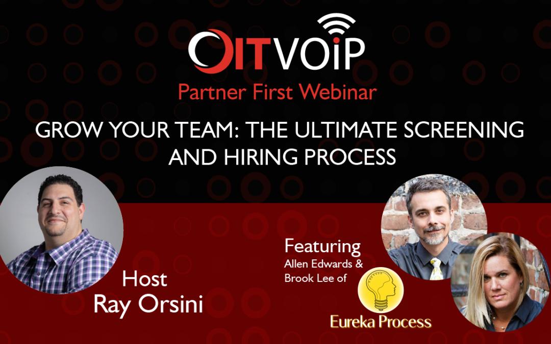 OITVOIP Partner First Webinar | Grow Your Team